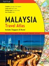 Malaysia Travel Atlas (eBook): Includes Singapore & Brunei