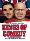 Kings of Comedy--The Unauthorised Biography of Matt Lucas and David Walliams (eBook)