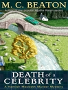 Death of a Celebrity (eBook): Hamish Macbeth Mystery Series, Book 18