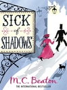 Sick of Shadows (eBook): Edwardian Murder Mystery Series, Book 3