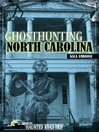 Ghosthunting North Carolina (eBook)
