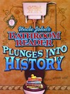 Uncle John's Bathroom Reader Plunges into History (eBook)