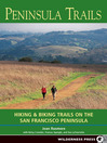 Peninsula Trails (eBook): Hiking and Biking Trails on the San Francisco Peninsula
