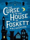 The Curse of the House of Foskett (eBook): Gower Street Detective Series, Book 2