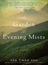 The Garden of Evening Mists (eBook)