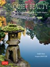Quiet Beauty (eBook): The Japanese Gardens of North America