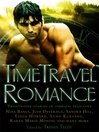 The Mammoth Book of Time Travel Romance (eBook): Twenty-Five Stories of Timeless True Love