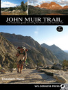 John Muir Trail (eBook): The Essential Guide to Hiking America's Most Famous Trail