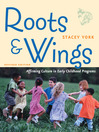 Roots and Wings, Revised Edition (eBook): Affirming Culture in Early Childhood Programs