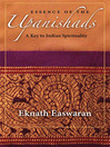 Essence of the Upanishads (eBook): A Key to Indian Spirituality