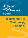 Rick Steves' Tour (eBook): Borghese Gallery, Rome