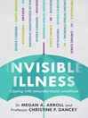 Invisible Illness (eBook): Coping with misunderstood conditions