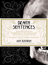 Death Sentences (eBook): Stories of Deathly Books, Murderous Booksellers and Lethal Literature