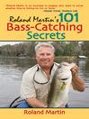 Roland Martin's 101 Bass-Catching Secrets (eBook)