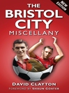 The Bristol City Miscellany (eBook)