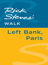 Rick Steves' Walk (eBook): Left Bank, Paris