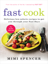 Fast Cook (eBook): Delicious Low-Calorie Recipes to Get You Through Your Fast Days