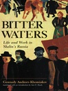 Bitter Waters (eBook): Life And Work In Stalin's Russia