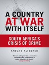 A Country At War With Itself (eBook): South Africa'S Crisis Of Crime