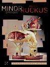 Minor Episodes / Major Ruckus (eBook)