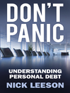Don't Panic (eBook): How to Cope with Personal Financial Crisis & Negotiate with Banks