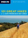 Moon 101 Great Hikes of the San Francisco Bay Area (eBook)