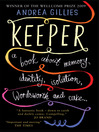 Keeper (eBook): A Book about Memory, Identity, Isolation, Wordsworth and Cake...