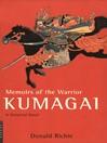 Memoirs of the Warrior Kumagai (eBook): A Historical Novel