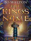 The King's Name (eBook): Tir Tanagiri Series, Book 2
