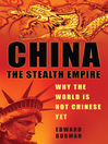China (eBook): The Stealth Empire