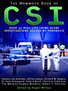 The Mammoth Book of CSI (eBook): Over Thirty Real-Life Crime Scene Investigations Solved by Forensics
