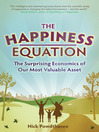 The Happiness Equation (eBook): The Surprising Economics of Our Most Valuable Asset
