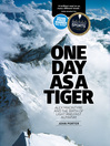 One Day as a Tiger (eBook): Alex MacIntyre and the birth of light and fast alpinism