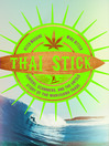Thai Stick (eBook): Surfers, Scammers, and the Untold Story of the Marijuana Trade
