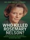 Who Killed Rosemary Nelson? (eBook)