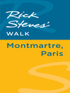 Rick Steves' Walk (eBook): Montmartre, Paris