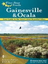 Gainesville & Ocala (eBook): Your Guide to the Area's Most Beautiful Hikes