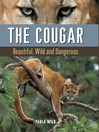 The Cougar (eBook): Beautiful, Wild and Dangerous