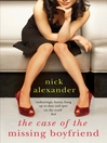The Case of the Missing Boyfriend (eBook)
