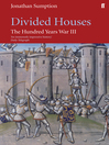 Hundred Years War, Volume 3 (eBook): Divided Houses