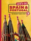 Let's Go Spain, Portugal & Morocco (eBook): The Student Travel Guide