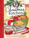 Christmas Kitchen Cookbook (eBook): Festive family recipes, gifts from the kitchen and sweet Christmas memories...share the joy of the season!