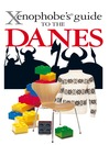 The Xenophobe's Guide to the Danes (eBook)