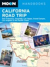 Moon California Road Trip (eBook): San Francisco, Yosemite, Las Vegas, Grand Canyon, Los Angeles & the Pacific Coast
