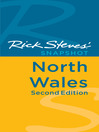 Rick Steves' Snapshot North Wales (eBook)