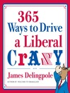 365 Ways to Drive a Liberal Crazy (eBook)