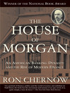 The House of Morgan