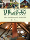 The Green Self-Build Book (eBook): How to Design and Build Your Own Eco-home