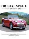 Frogeye Sprite (eBook): The Complete Story