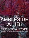 The Ambleside Alibi (eBook): Lake District Mystery Series, Book 2